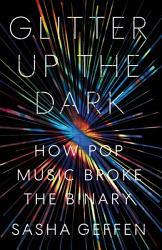 Glitter Up The Dark Book PDF