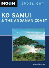 Moon Spotlight Ko Samui and the Andaman Coast