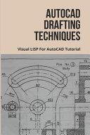 AutoCAD Drafting Techniques PDF