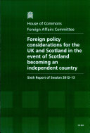Foreign policy considerations for the UK and Scotland in the event of Scotland becoming an independent country