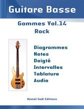 Guitare Basse Gammes Vol. 14: Rock