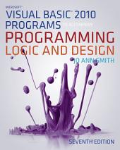 Microsoft Visual Basic Programs to Accompany Programming Logic and Design: Edition 7