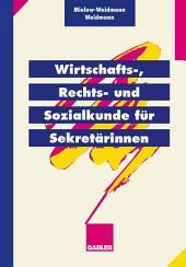 Wirtschafts-, Rechts- und Sozialkunde für Sekretärinnen