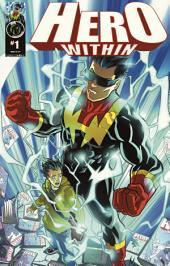 Hero Within #1: Volume 1