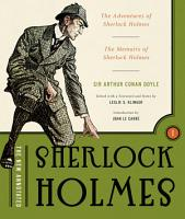 The New Annotated Sherlock Holmes  The Complete Short Stories  The Adventures of Sherlock Holmes and The Memoirs of Sherlock Holmes  Non slipcased edition   Vol  1   The Annotated Books  PDF