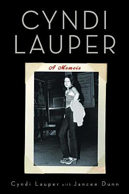 Cyndi Lauper  A Memoir PDF