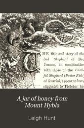 A Jar of Honey from Mount Hybla
