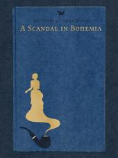 A Scandal in Bohemia: from The Adventures of Sherlock Holmes