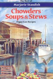 Chowders, Soups, and Stews