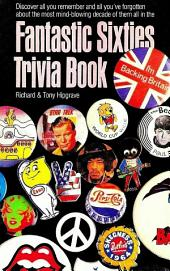 The Fantastic Sixties Trivia Book