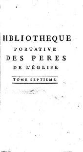 Bibliothèque portative des Pères de l'Eglise: Volume7
