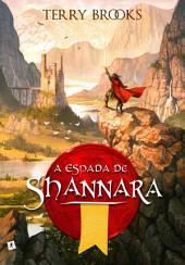 A Espada de Shannara: Volume 1