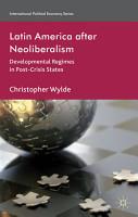 Latin America After Neoliberalism PDF