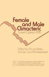 Female and Male Climacteric: Current Opinion 1978