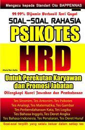 Soal-soal Rahasia Psikotes HRD: Untuk Perekutan dan Promosi Jabatan