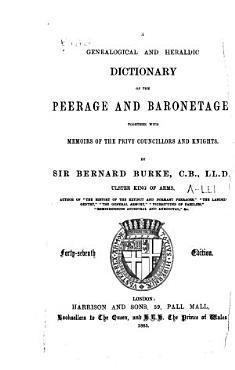 Burke s Genealogical and Heraldic History of the Peerage  Baronetage and Knightage PDF