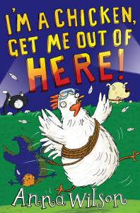 I m a Chicken  Get Me Out Of Here  Book
