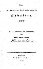 Der im Irrgarten der Metrik umhertaumelnde Cavalier: Eine literarische Tragödie