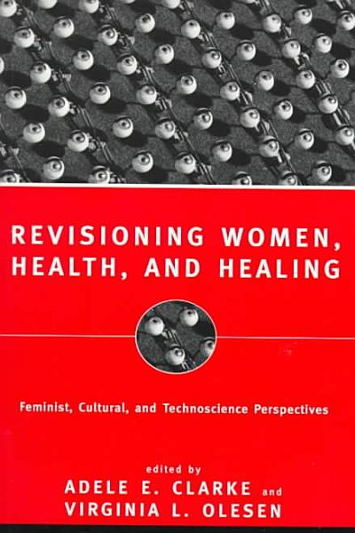 Revisioning Women  Health and Healing PDF