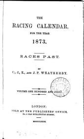 the racing calendar for the year 1873.