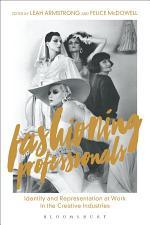 Fashioning Professionals
