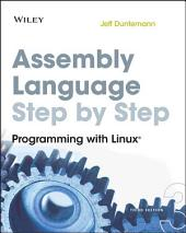 Assembly Language Step-by-Step: Programming with Linux, Edition 3