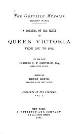 The Greville Memoirs (Second Part): A Journal of the Reign of Queen Victoria from 1837 to 1852