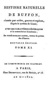 Histoire Naturelle: classée par ordres, genres et espèces, d'après le système de Linnée : avec les Caractères génériques et la nomenclature Linnéenne. Oiseaux ; T. 1, Volume11
