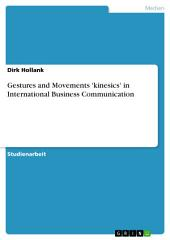 Gestures and Movements 'kinesics' in International Business Communication
