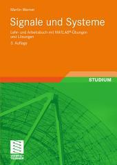 Signale und Systeme: Lehr- und Arbeitsbuch mit MATLAB®-Übungen und Lösungen, Ausgabe 3