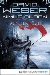 Nimue Alban: Haus der Lügen: Bd. 8. Roman