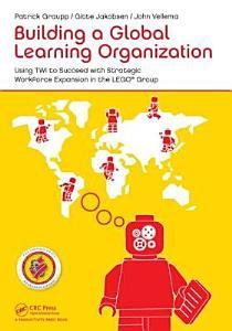 Building a Global Learning Organization PDF