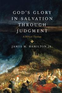 God s Glory in Salvation through Judgment PDF