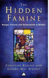The Hidden Famine  Hunger  Poverty And Sectarianism In