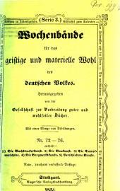 Wochenbände für das geistige und materielle Wohl des deutschen Volkes: Bände 72-76