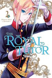 The Royal Tutor: Volume 2