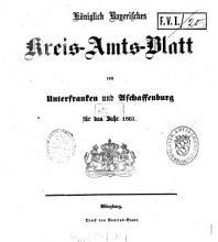 K  niglich bayerisches Kreis Amtsblatt von Unterfranken und Aschaffenburg PDF