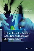 Sustainable Value Creation in the Fine and Speciality Chemicals Industry PDF