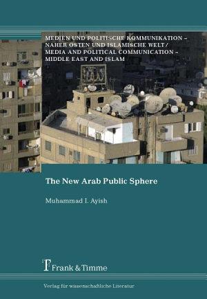 The New Arab Public Sphere PDF