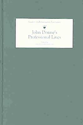 John Donne s Professional Lives PDF