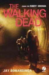Declínio - The Walking Dead -