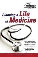 Planning a Life in Medicine PDF
