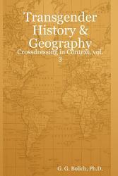 Transgender History Geography Crossdressing In Context Book PDF