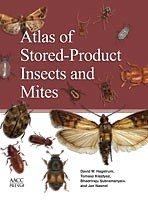Atlas of Stored Product Insects and Mites