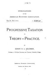Progressive Taxation in Theory and Practice: Issues 1-6