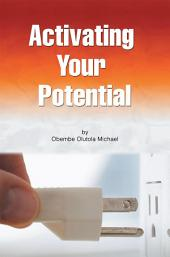 Activating Your Potential