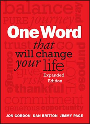 One Word That Will Change Your Life  Expanded Edition PDF