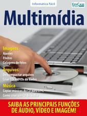 Informática Fácil Ed. 6 - Multimídia