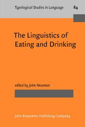 The Linguistics of Eating and Drinking