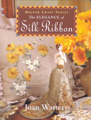 The Elegance of Silk Ribbon Embroidery